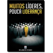 Muitos Lideres, Pouca Lideranca325319.6