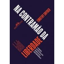 Na Contramao Da Liberdade - A Guinada Autoritaria Nas Democracias Contemporaneas  568287.8