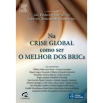 Na Crise Global Como Ser O Melhor Dos Brics124985.1
