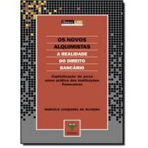 Novos Alquimistas, Os - A Realidade Do Direito Bancario 128589.0