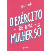 O Exercito De Uma Mulher So568269.1