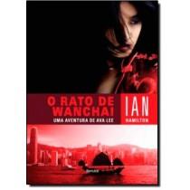 O Rato De Wanchai - Uma Aventura De Ava Lee198276.1
