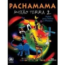 Pachamama: Missao Terra 2 - Acoes Para Salvar O Planeta103216.0
