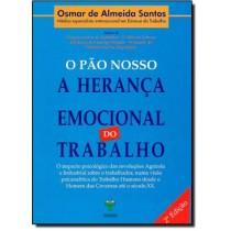 Pao Nosso, O - A Heranca Emocional Do Trabalho105561.5