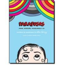 Parafusos - Mania, Depressao, Michelangelo E Eu516994.1