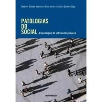 Patologias Do Social - Arqueologias Do Sofrimento Psiquico551214.1