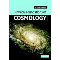 Physical Foundations Of Cosmology868029.9