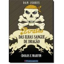Piratas Das Ilhas Sangue De Dragao - Idolos E Marfim 197423.8