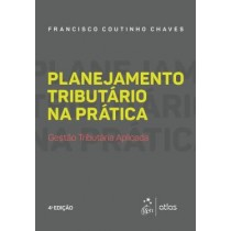 Planejamento Tributario Na Pratica - Gestao Tributaria Aplicada - 4ª Ed413320.2