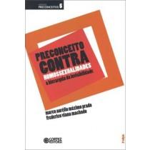 Preconceito Contra Homossexualidades - 2ª Ed529605.6