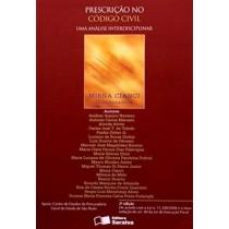 Prescricao No Codigo Civil - Uma Analise Interdisciplinar - 2ª Edicao104959.4