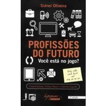 Profissoes Do Futuro -  Voce Esta No Jogo? - 2ª Ed507597.1