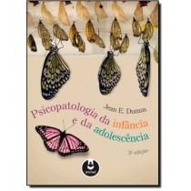 Psicopatologia Da Infancia E Da Adolescencia - 3º Ed518671.4