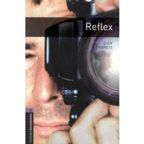 Reflex - Oxford Bookworms Library 4204600.8
