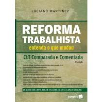 Reforma Trabalhista - Clt Comparada E Comentada - 2ª Ed422892.6