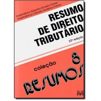 Resumo De Direito Tributario - Vol. 8 - 22ª Ed179171.0