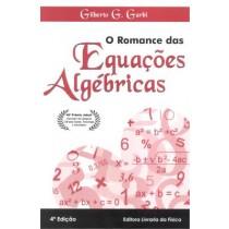 Romance Das Equacoes Algebricas, O - 4ª Ed151093.2