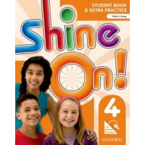 Shine On! 4 Student Book With Online Practice Pack - 1St Ed249652.6