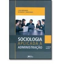 Sociologia Aplicada A Administracao - 7ª Edicao Revisada124299.7
