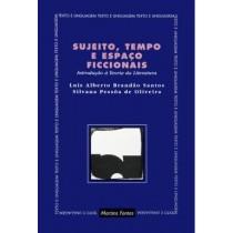 Sujeito, Tempo E Espaco Ficcionais148919.6