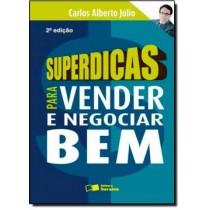 Superdicas Para Vender E Negociar Bem - Nova Ortografia104257.1