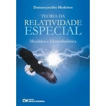 Teoria Da Relatividade Especial - Mecanica E Eletrodinamica198884.0