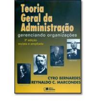 Teoria Geral Da Administracao - Gerenciando Organizacoes - 3ª Ed.124372.1