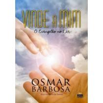 Vinde A Mim - O Evangelho No Lar567931.1