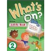 What´S On 2 Activity Book203947.5