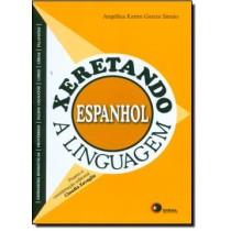 Xeretando A Linguagem Em Espanhol172987.1