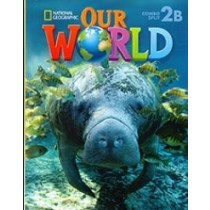 Our World American English 2B - Student's Book