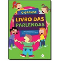 O Grande Livro das Parlendas - Paulo Netho